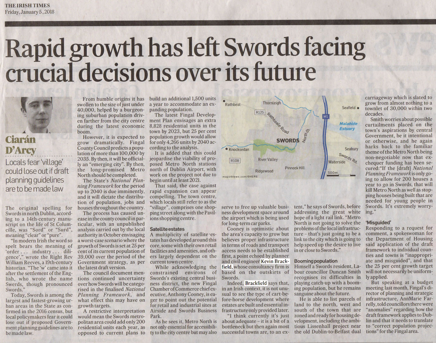 Kevin Brackfield comments in 'The Irish Times' on the rapid growth of Swords and the need for proper planning and infrastructure.